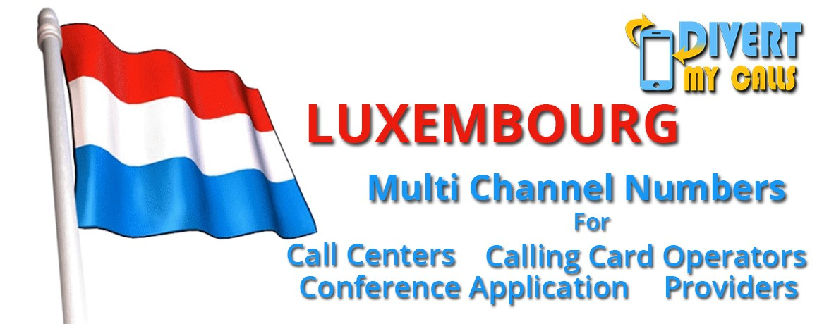 Luxemburg  Virtual Phone Numbers with unlimited channels| Luxemburg Virtual PRI