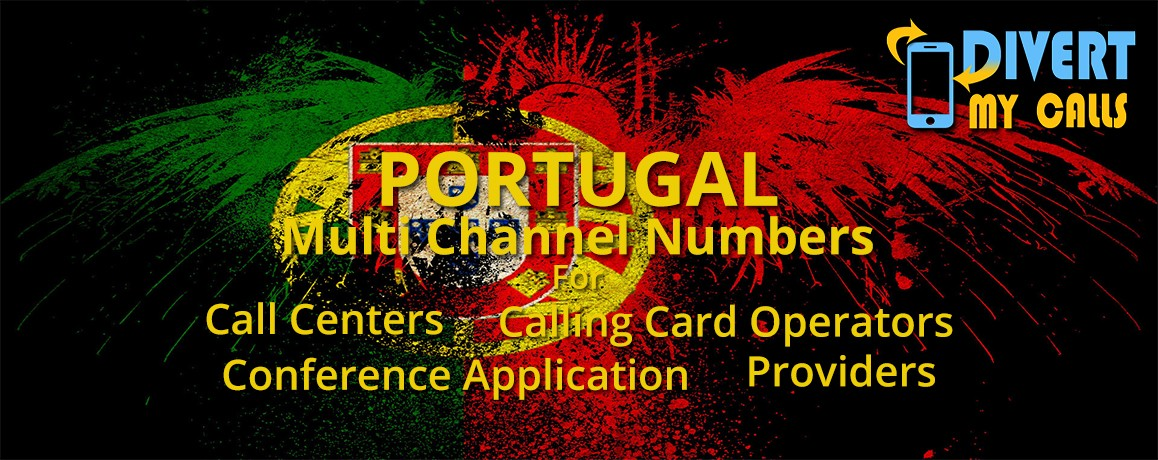 Portugal Virtual Numbers with unlimited channels for Calling Cards &  Call Centers