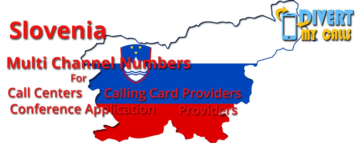 Slovenia Virtual Numbers with unlimited channels for Calling Cards &  Call Centers